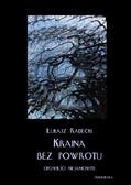 Łukasz Radecki - Kraina bez powrotu