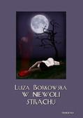 Luiza Borkowska - W niewoli strachu