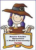 Aneta Ciećko - Opowieści o czarownicy Ismie