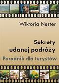 Wiktoria Nester - Sekrety udanej podróży