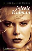 Ewa Wolańska, Adam Wolański - Nicole Kidman. A short biography
