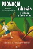 Katarzyna Borzucka-Sitkiewicz - Promocja zdrowia i edukacja zdrowotna