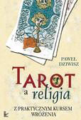 Paweł Dziwisz - Tarot a religia