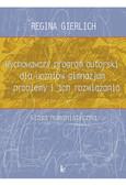 Regina Gierlich - Wychowawczy program autorski dla uczniów gimnazjum - problemy i ich rozwiązania