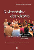 Agnieszka Chmielewska-Długosz - Koleżeńskie doradztwo, czyli o kulturze uczenia się od siebie nawzajem