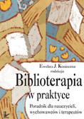 Ewelina J. Konieczna - Biblioterapia w praktyce