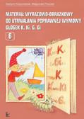 Grażyna Krzysztoszek, Małgorzata Piszczek - Materiał wyrazowo-obrazkowy do utrwalania poprawnej wymowy głosek k, ki, g, gi