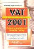 Rybaczewska E. - Podatek od towarów i usług w 2001 r. Najważniejsze zmiany i nowe uregulowania prawne