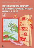 Grażyna Krzysztoszek, Małgorzata Piszczek - Materiał wyrazowo-obrazkowy do utrwalania poprawnej wymowy głosek sz, ż, cz, dż