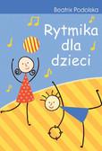 Beatrix Podolska - Rytmika dla dzieci