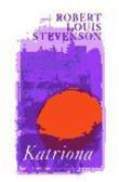 Robert L Stevenson - Katriona
