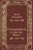 Maria Konopnicka - O krasnoludkach i sierotce Marysi