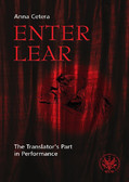 Anna Cetera - Enter Lear. The Translator`s Part in Performance