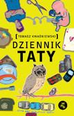 Tomasz Kwaśniewski - Dziennik taty