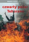Marek Kęskrawiec - Czwarty pożar Teheranu