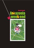 Jacek Jarecki - Amazonia w weekend