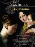 Ewa Stachniak - Dysonans
