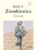 Rafał Ziemkiewicz - Żywina