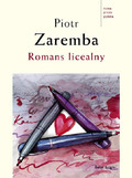 Piotr Zaremba - Romans licealny
