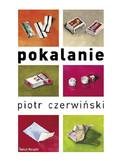 Piotr Czerwiński - Pokalanie