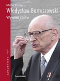 Michał Komar, Władysław Bartoszewski - Władysław Bartoszewski. Wywiad rzeka