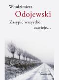 Włodzimierz Odojewski - Zasypie wszystko, zawieje