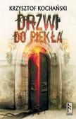 Krzysztof Kochański - Drzwi do piekła