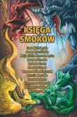 Izabela Szolc, Jacek Piekara, Ewa Białołęcka - Księga smoków