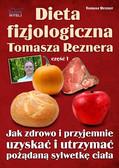 Tomasz Rezner - Dieta fizjologiczna Tomasza Reznera
