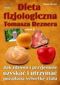Tomasz Rezner - Dieta fizjologiczna Tomasza Reznera cz II