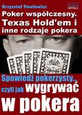 Krzysztof Pawłowicz - Poker współczesny. Texas Hold`em i inne odmiany pokera