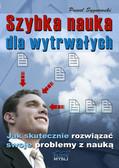 Paweł Sygnowski - Szybka nauka dla wytrwałych