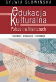 Sylwia Słowińska - Edukacja kulturalna w Polsce i w Niemczech