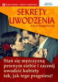 Artur Dąbrowski - Sekrety uwodzenia
