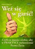 Elżbieta Maszke - Weź się w garść!
