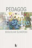 Bogusław Śliwerski - Ped@gog w blogosferze