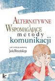 Jacek Błeszyński - Alternatywne i wspomagające metody komunikacji