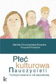 Mariola Chomczyńska-Rubacha, Krzysztof Rubacha - Płeć kulturowa nauczycieli