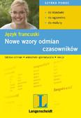 Opracowanie zbiorowe - Nowe wzory odmian czasowników. Język francuski