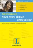 Opracowanie zbiorowe - Nowe wzory odmian czasowników. Język hiszpański