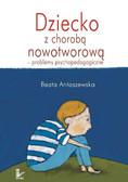 Beata Antoszewska - Dziecko z chorobą nowotworową