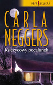 Carla Neggers - Księżycowy Pocałunek
