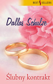 Dallas Schulze - Ślubny kontrakt