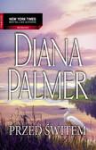 Diana Palmer - Przed Świtem