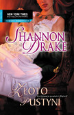 Shannon Drake - Złoto pustyni