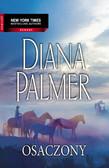 Diana Palmer - Osaczony