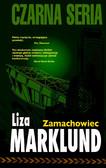 Liza Marklund - Zamachowiec