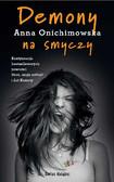 Anna Onichimowska - Demony na smyczy