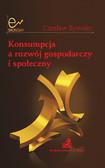 Czesław Bywalec - Konsumpcja a rozwój gospodarczy i społeczny