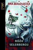 Ewa Białołęcka - Róża Selerbergu, Wydanie 2